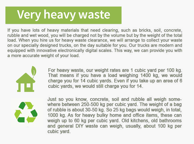 Pricces for Very Heavy Waste Removal